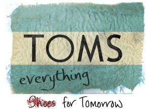 toms-new-one-for-one-model-everything